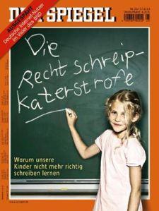 RechtSchreipkaterstrofe Spiegel 17.6.2013
